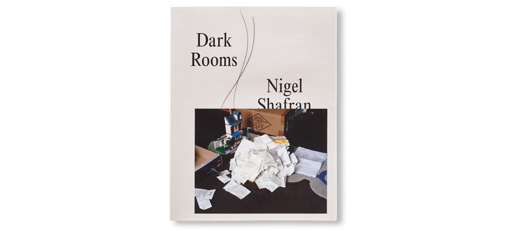 ブックレヴュー『DARK ROOMS』ナイジェル・シャフラン | Dark Rooms