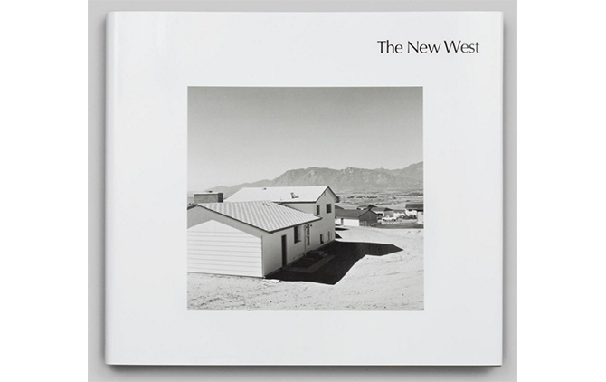 『The New West』Robert Adams(Steidl、2016)