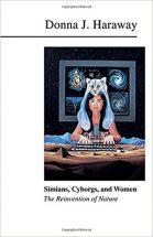 英語版 ダナ・ハラウェイ「猿と女とサイボーグ ―自然の再発明」(Routledge、1990)表紙