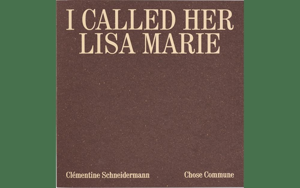 I CALLED HER LISA-MARIE