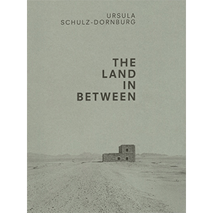THE LAND IN BETWEEN<br>ウルスラ・シュルツ=ドルンブルク