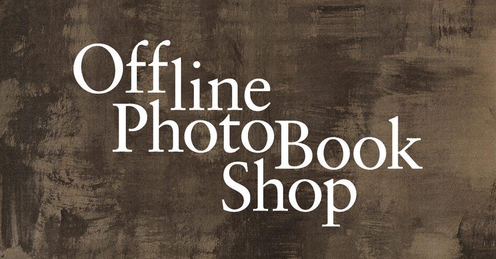 Offline PhotoBook Shop