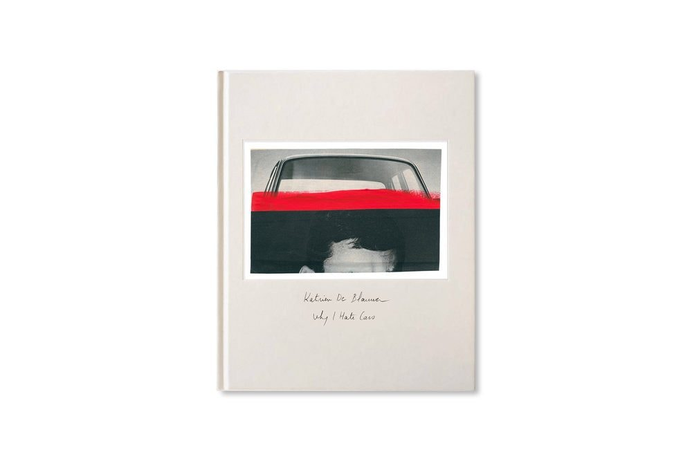 Katrien De Blauwer / WHY I HATE CARS: Cover Image