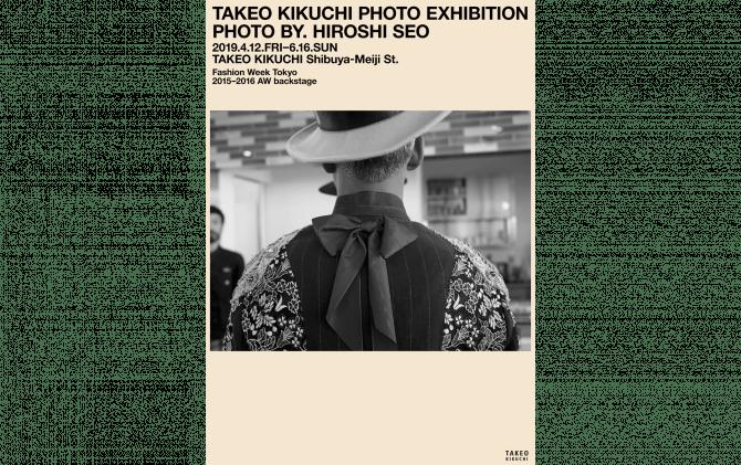 TAKEO KIKUCHI PHOTO EXHIBITION Photo by HIROSHI SEO
