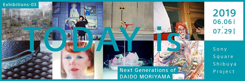 TODAY is -Next Generations of DAIDO MORIYAMA-