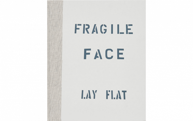 FRAGILE FACE LAY FLAT