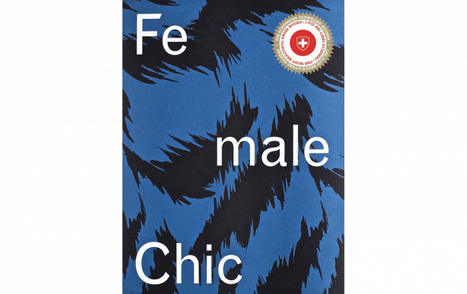 Female Chic. Thema Selection – Story of a Fashion Label