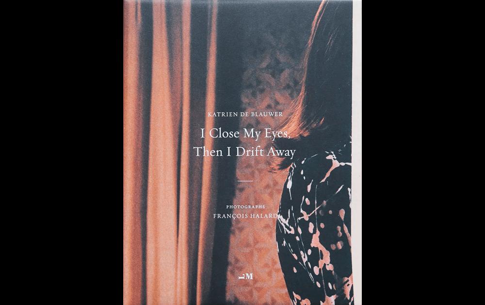 『I Close My Eyes, Then I Drift Away』