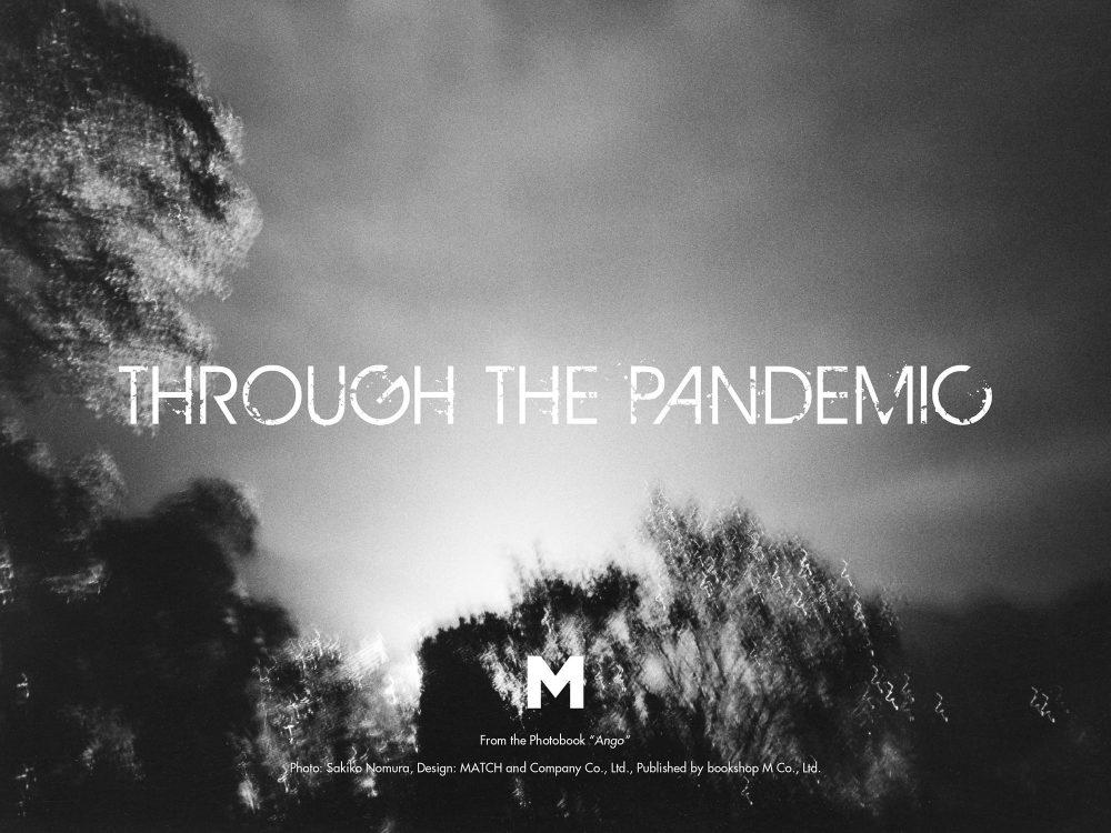 M, Through the Pandemic