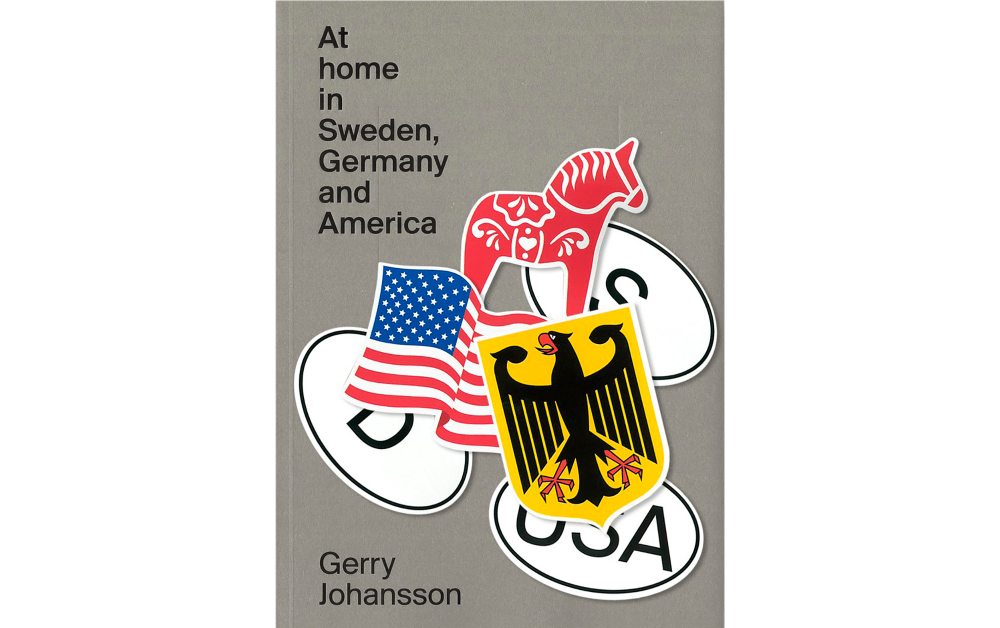 At home in Sweden, Germany and America