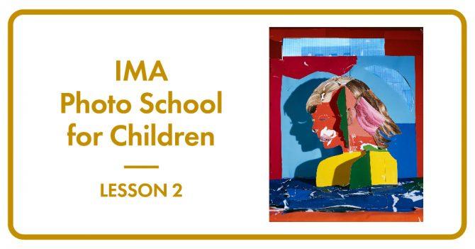 子どものための写真学校 Lesson 2