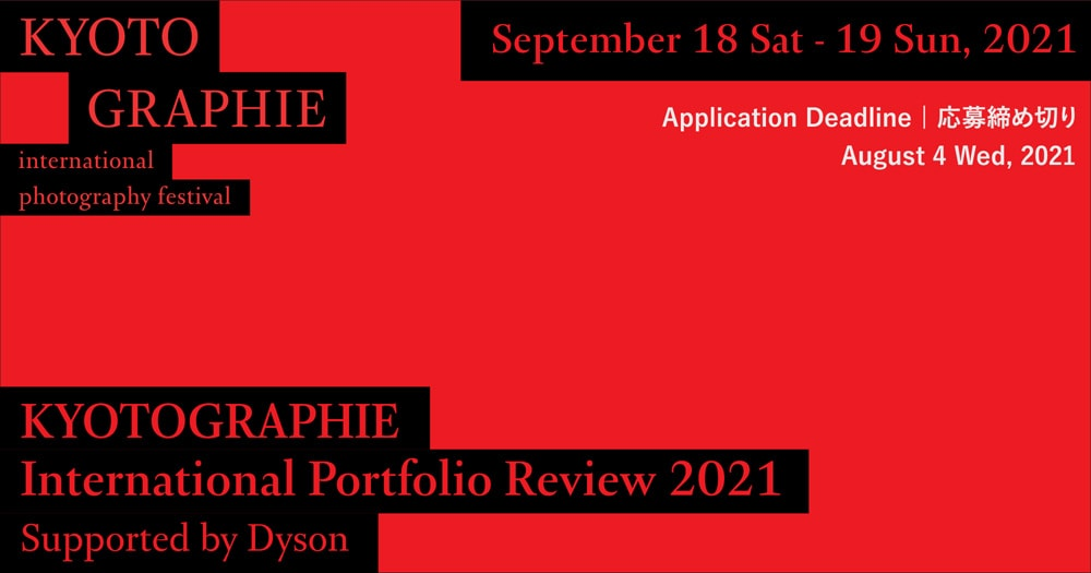 KYOTOGRAPHIE International Portfolio Review 2021 Supported by Dyson
