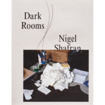 『DARK ROOMS』<br>ナイジェル・シャフラン