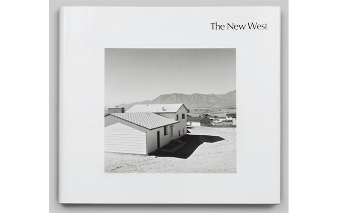 『The New West』Robert Adams(Steidl、2016)